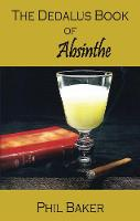 A The Dedalus Book of Absinthe