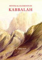 Mystical Elements in Kabbalah