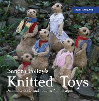 Knitted Toys: Animals, Dolls and...