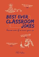 Best Ever Classroom Jokes: Because...
