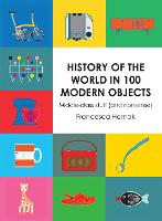 History of the World in 100 Modern...