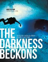The Darkness Beckons: The History and...