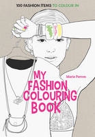 Art Therapy: My Fashion Colouring...
