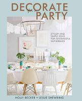 Decorate for a Party: Creative ...