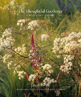 The Thoughtful Gardener: An...