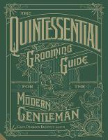 The Quintessential Grooming Guide for...