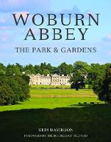 Woburn Abbey: The Park and Gardens