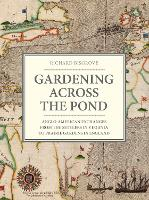 Gardening Across the Pond:...