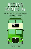 Riding Route 94: An Accidental ...