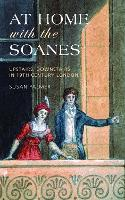 At Home with the Soanes: Upstairs,...