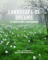 Landscape of Dreams: The Gardens of...