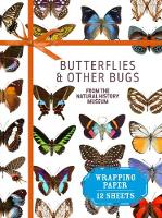 Butterflies and Other Bugs: From the...