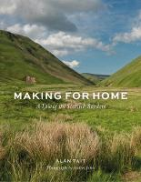 Making for Home: A Tale of the...