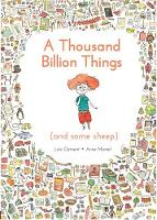 A Thousand Billion Things (and Some...
