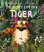 The Secret Life of a Tiger