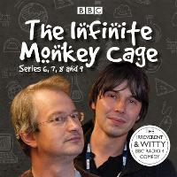 Infinite Monkey Cage: Series 6, 7, 8...