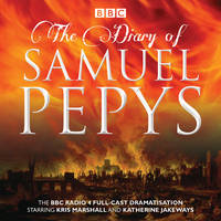 The Diary of Samuel Pepys: The BBC...