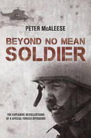 Beyond No Mean Soldier: The Explosive...