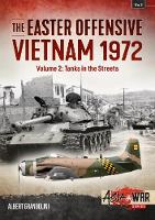 The Easter Offensive - Vietnam 1972:...