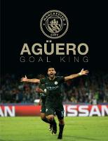 Aguero: Goal King: Official ...