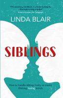 Siblings: How to Create Strong and...