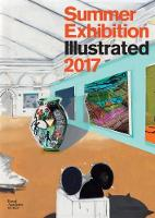 Summer Exhibition Illustrated: 2017