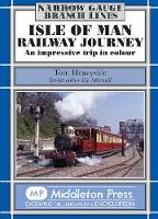 Isle of Man Railway Journey: An...