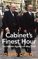 Cabinet's Finest Hour: The Hidden...