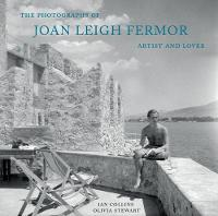 The Photographs of Joan Leigh Fermor:...