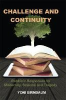 Challenge and Continuity: Rabbinic...