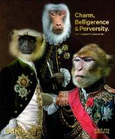 Charm, Belligerence & Perversity: The...
