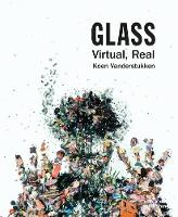 Glass: Virtual, Real