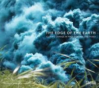 The Edge of the Earth: Climate Change...