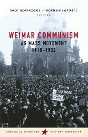 Weimar Communism as Mass Movement...