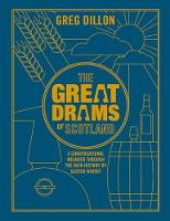 The Greatdrams of Scotland: A...
