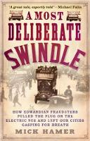 A Most Deliberate Swindle: How...
