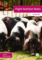 Piglet Nutrition Notes: No. 1