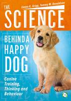 The Science Behind a Happy Dog: ...