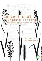 Conventional and Organic Farming: A...