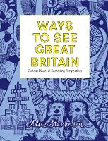 Ways to See Great Britain: Curious...