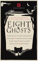 Eight Ghosts: The English Heritage...