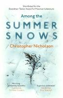 Among the Summer Snows: In Search of...