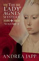 The Lady Agnes Mystery: Volume 2