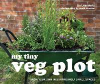 My Tiny Veg Plot: Grow Your Own in...