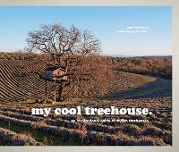 My Cool Treehouse: An Inspirational...