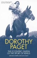 Dorothy Paget: The Eccentric Queen of...