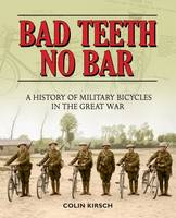 Bad Teeth No Bar: Military Bicycles ...