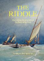 The Riddle: Illuminating the Story...
