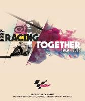 Racing Together 1949 - 2016: MotoGP
