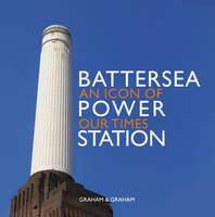 Battersea Power Station: An Icon of...